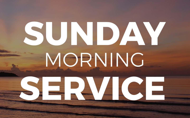 Sunday Early Service