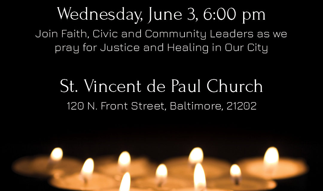 Baltimore Faith Leaders Call for Justice, Peace and Prayer